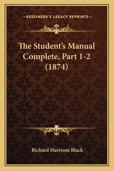 Paperback The Student's Manual Complete, Part 1-2 Book