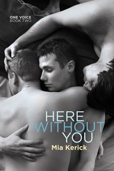 Here Without You - Book #2 of the One Voice