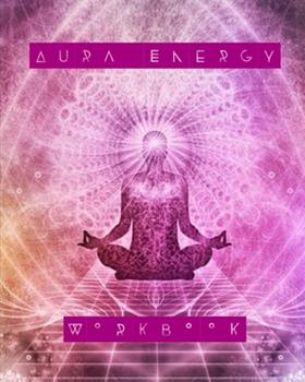 Paperback Aura Energy Workbook : For Aura Energy Healers/ Reader to Track Client Reading, New Age Therapists Book