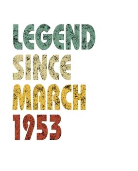 Paperback Legend since March 1953 : Retro Birthday Gift Notebook with Lined Wide Ruled Paper. Funny Quote Sayings 7. 5 X 9. 25 Notepad Journal for Taking Notes for People Born in March 1953 Book