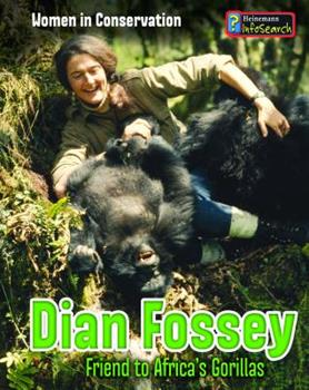 Dian Fossey: Friend to Africa's Gorillas - Book  of the Women in Conservation