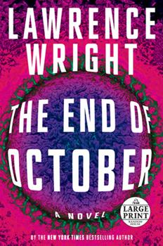 Paperback The End of October : A Novel [Large Print] Book