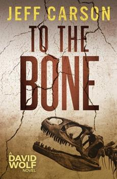 To the Bone - Book #7 of the David Wolf