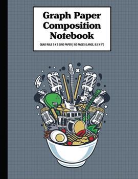 "Paperback Graph Paper Composition Notebook Quad Rule 5x5 Grid Paper - 150 Sheets (Large, 8.5 x 11""): Ramen Rock Book"