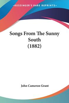Paperback Songs from the Sunny South Book