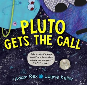 Pluto Gets the Call 1534414533 Book Cover