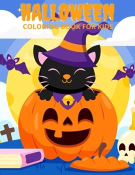 Paperback Halloween Coloring Book For Kids: Halloween Coloring Book For Kids Ages 4-8 Book