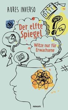 Paperback Der elfte Spiegel: Witze nur f?r Erwachsene [German] Book