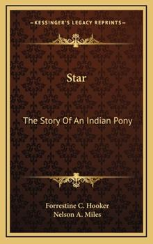 Hardcover Star: The Story Of An Indian Pony Book