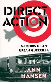 Direct Action: Memoirs of an Urban Guerrilla 1896357407 Book Cover