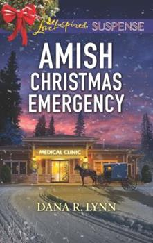 Amish Christmas Emergency - Book #5 of the Amish Country Justice