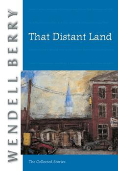 That Distant Land: The Collected Stories 159376054X Book Cover