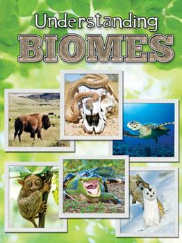 Understanding Biomes Understanding Biomes - Book  of the Let's Explore Science