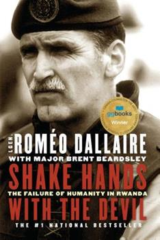 Paperback Shake Hands with the Devil: The Failure of Humanity in Rwanda Book