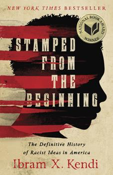 Paperback Stamped from the Beginning : The Definitive History of Racist Ideas in America Book