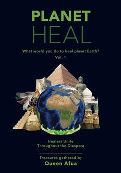 Paperback Planet Heal : What Would You Do to Heal Planet Earth? Book