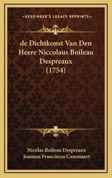 Hardcover De Dichtkonst Van Den Heere Niccolaus Boileau Despreaux Book