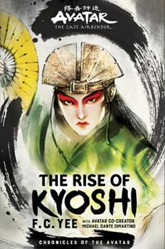Hardcover Avatar, the Last Airbender: The Rise of Kyoshi Book