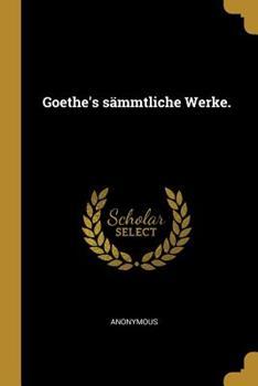 Paperback Goethe's S?mmtliche Werke [German] Book