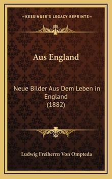 Hardcover Aus England : Neue Bilder Aus Dem Leben in England (1882) Book