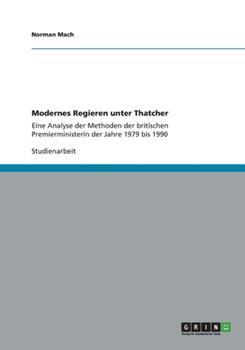 Paperback Modernes Regieren Unter Thatcher Book