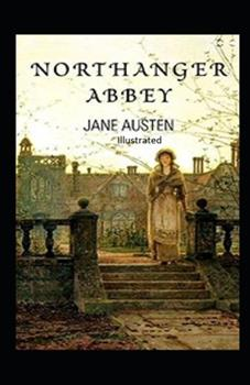 Paperback Northanger Abbey Illustrated Book