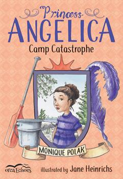 Princess Angelica, Camp Catastrophe 1459815386 Book Cover
