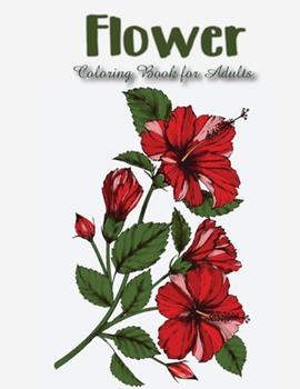 Paperback Flower Coloring Book for Adults Book