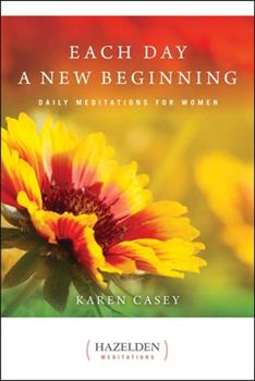 Each Day a New Beginning: Daily Meditations for Women 0894861611 Book Cover