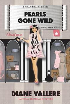 Pearls Gone Wild: A Samantha Kidd Mystery - Book #6 of the Samantha Kidd Mystery