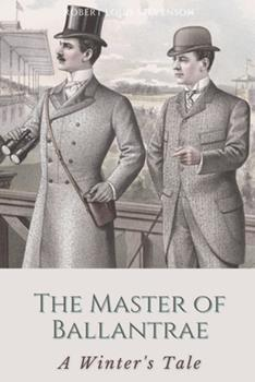 Paperback The Master of Ballantrae A Winter's Tale: Illustrated [Large Print] Book