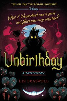 Hardcover Unbirthday : A Twisted Tale Book