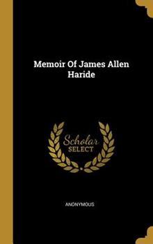 Hardcover Memoir of James Allen Haride Book