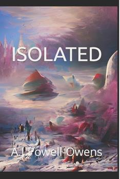 Paperback Isolated : The Weather Is the Least of Your Concerns [Large Print] Book