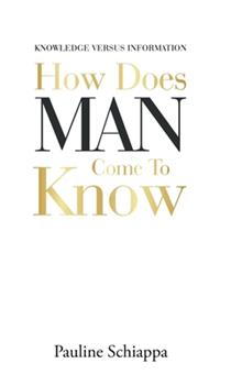 Hardcover How Does Man Come to Know Book