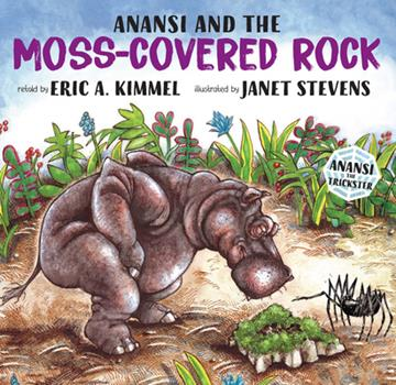 Anansi and the Moss-Covered Rock - Book  of the Anansi