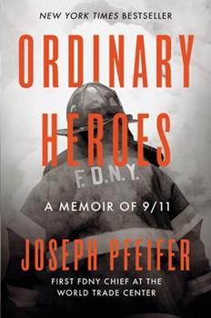 Hardcover Ordinary Heroes: A Memoir of 9/11 Book
