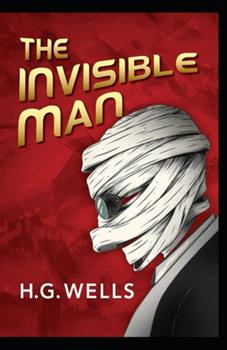 Paperback The Invisible Man Annotated Book
