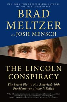 Hardcover The Lincoln Conspiracy : The Secret Plot to Kill America's 16th President--And Why It Failed Book