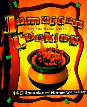 Jamaican Cooking: 140 Roadside and Homestyle Recipes 0028610016 Book Cover