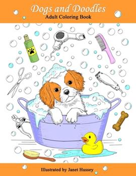 Paperback Dogs and Doodles: Adult Coloring Book with Adorable Dogs and Doodles Book