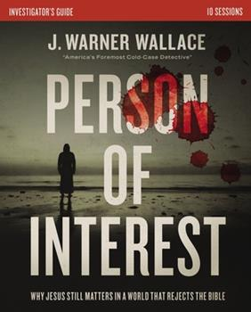Paperback Person of Interest Investigator's Guide: Why Jesus Still Matters in a World That Rejects the Bible Book