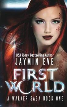 First World - Book #1 of the Walker Saga
