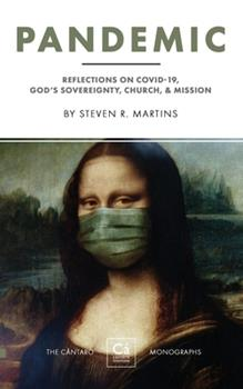 Paperback Pandemic: Reflections on COVID-19, God's Sovereignty, the Church, & Mission Book