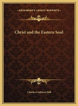 Hardcover Christ and the Eastern Soul Book