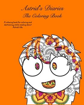 Paperback Astrid's Diaries: The Coloring Book