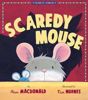 Scaredy Mouse 1589258274 Book Cover