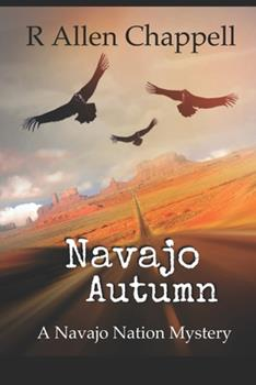 Navajo Autumn - Book #1 of the Navajo Nation Mystery