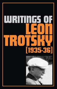 Paperback Writings of Trotsky, Leon (1935-36) Book