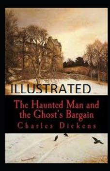 Paperback The Haunted Man and the Ghost's Bargain Illustrated Book